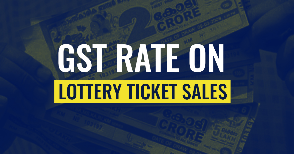 GST Rate on Lottery Sales