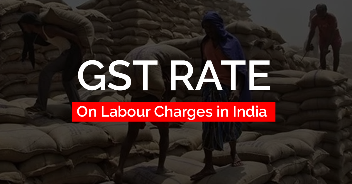 GST Rate on Labour Charges